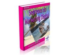 Conheça o Ebook Segredos do Marketing Digital.
