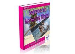 Conheça o Ebook Segredos do Marketing Digital.