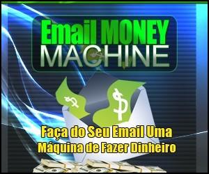 Curso de Email Marketing: Email Money Machine!