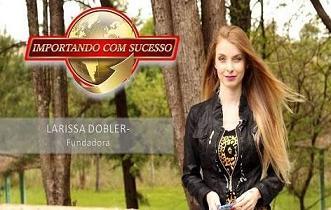 Análise: Curso Importando Com Sucesso, da Larissa Dobler!